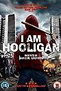 I Am Hooligan (2016) Poster
