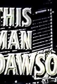 This Man Dawson (1959)