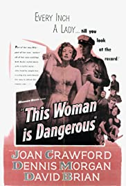This Woman Is Dangerous (1952) Poster - Movie Forum, Cast, Reviews