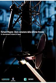 Richard Wagner. Diario veneziano della sinfonia ritrovata. (2013)