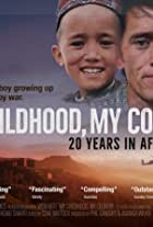 My Childhood, My Country: 20 Years in Afghanistan