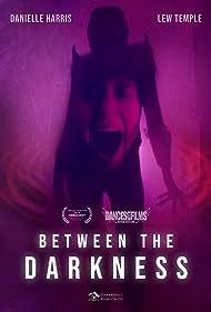 Between the Darkness (2019)
