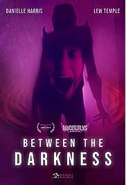 Between the Darkness (2019) filme kostenlos