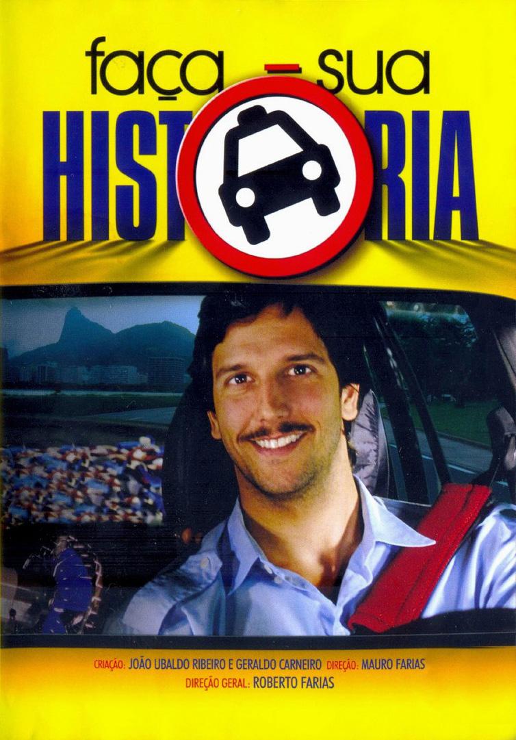 Faça Sua História (2008)