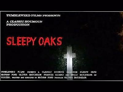 Movie full free watch Sleepy Oaks [360x640]