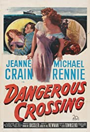 Dangerous Crossing Poster