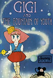 Gigi and the Fountain of Youth Poster