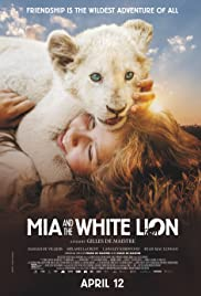 Play or Watch Movies for free Mia and the White Lion (2018)