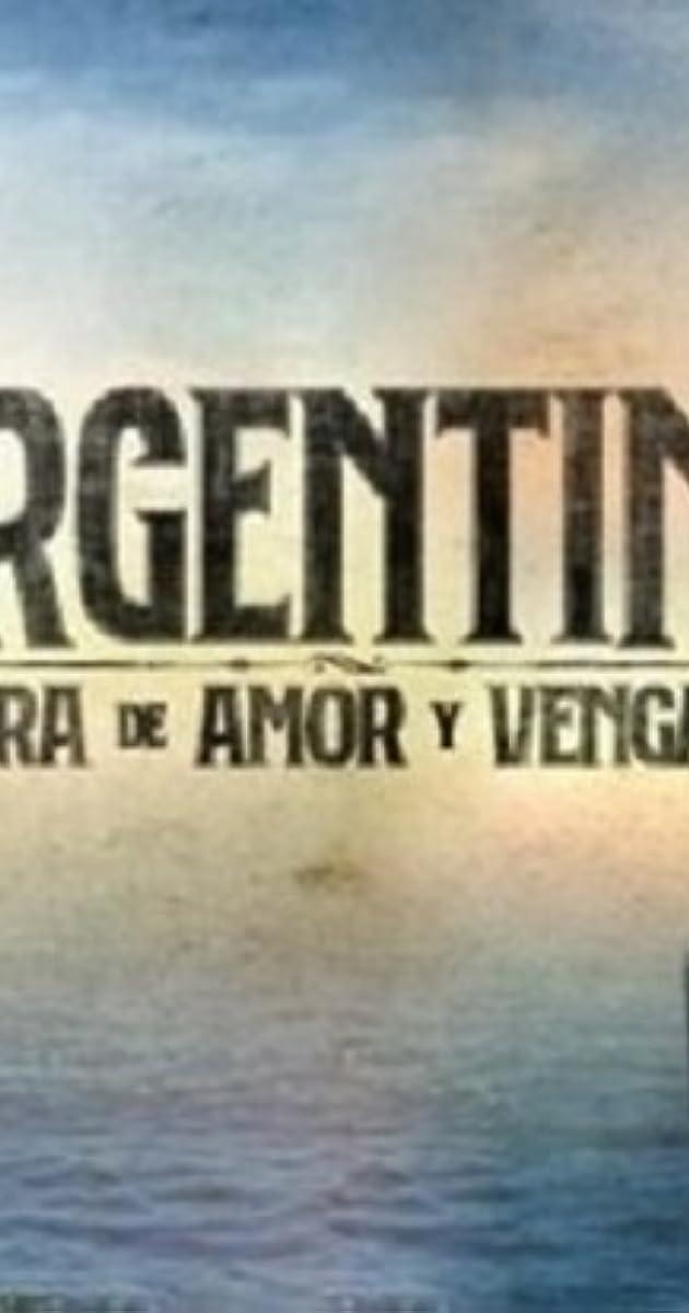 Descargar Argentina, tierra de amor y venganza Temporada 1 capitulos completos en español latino
