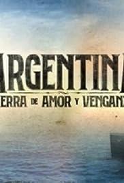 Argentina, tierra de amor y venganza Poster