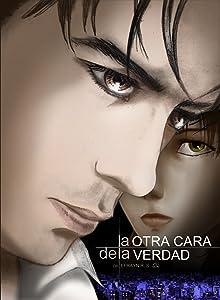 Movies legal download La Otra Cara de la Verdad [UHD]