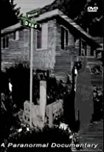 Dead House: A Paranormal Documentary