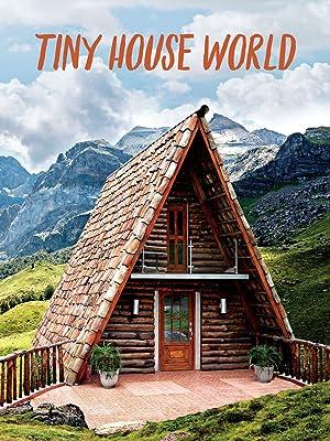Where to stream Tiny House World