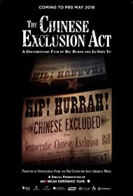 The Chinese Exclusion Act (2017)