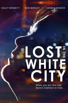 Where to stream Lost in the White City