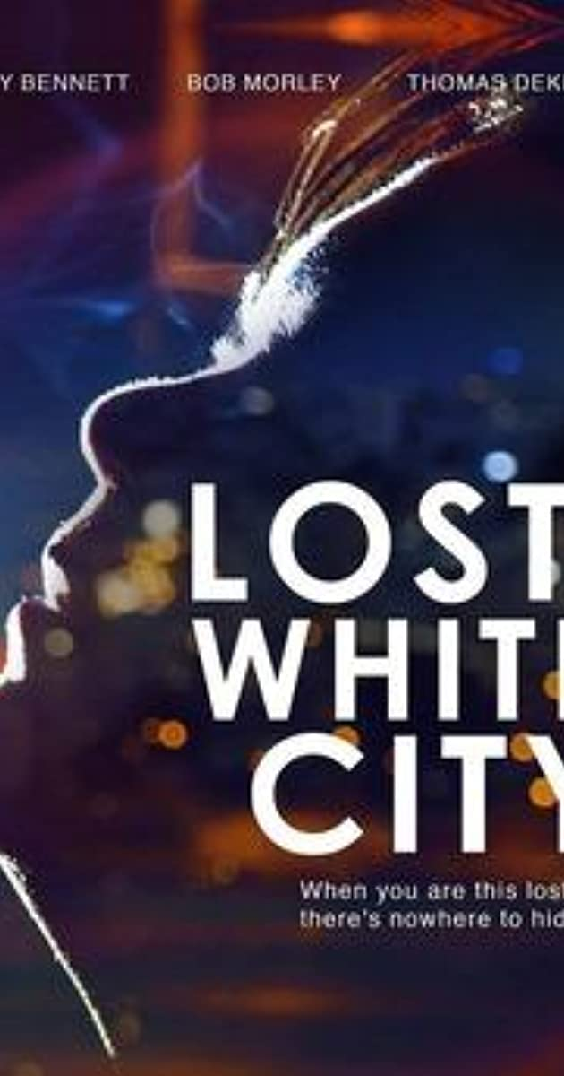 Lost In The White City 2014 Imdb