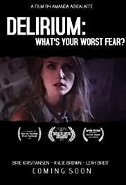 Delirium: What's Your Worst Fear? Poster