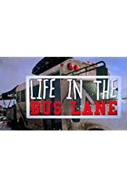 Life in the Bus Lane