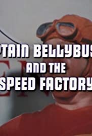 Captain Bellybuster and the Speed Factory Poster