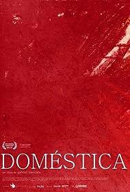 Doméstica (2012)