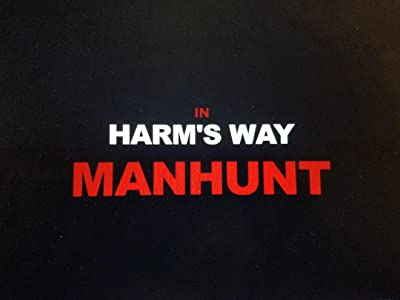 In Harm's Way: Manhunt movie in hindi dubbed download