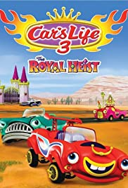 Car's Life 3 the Royal Heist Poster
