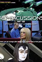 Repercussions - part two - a Star Trek fan production