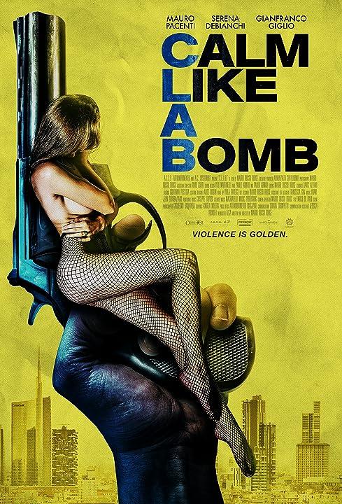 Calm Like a Bomb (2021) Hindi Dubbed
