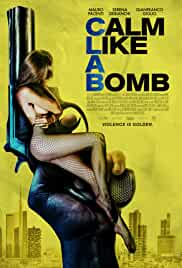 Calm Like a Bomb (2021) HDRip english Full Movie Watch Online Free MovieRulz