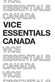 Vice Essentials Canada (2016)
