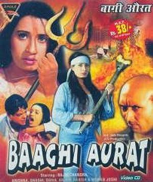 Baaghi Aurat movie, song and  lyrics