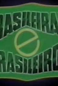 Brasileiras e Brasileiros (1990)