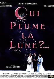 Qui plume la lune? Poster