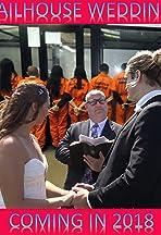 Jailhouse Wedding