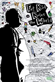 Fat Kid Rules the World (2012) Poster - Movie Forum, Cast, Reviews