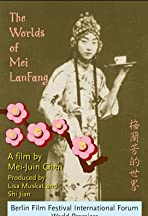 The Worlds of Mei Lanfang