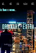 Ordinary, Extra