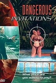 Dangerous Invitations(2002) Poster - Movie Forum, Cast, Reviews