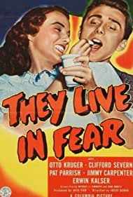 They Live in Fear (1944)