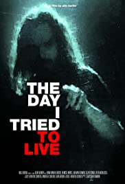 The Day I Tried to Live Poster