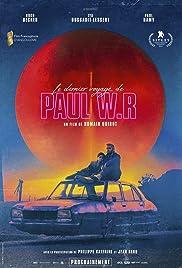 The Last Journey of Paul W. R.