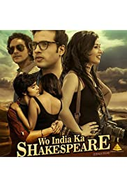 Wo India Ka Shakespeare