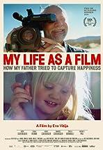 Das Leben drehen - wie mein Vater versuchte, das Glück festzuhalten