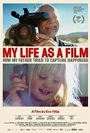 Das Leben drehen - wie mein Vater versuchte, das Glück festzuhalten Poster