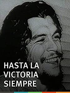 Easy free mobile movie downloads Hasta la victoria siempre Cuba [HDRip]