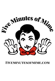 Five Minutes of Mime Poster