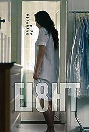 Eight (2016) - IMDb