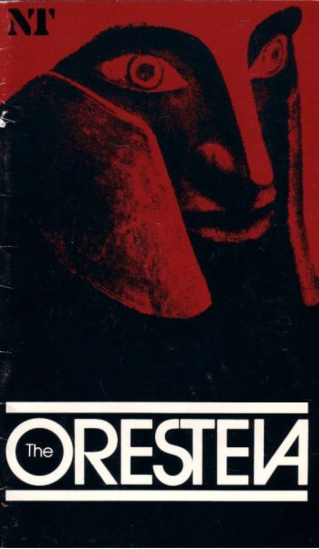 Aeschylus' Oresteia (Tony Harrison Adaptation), the National Theatre ((1983))