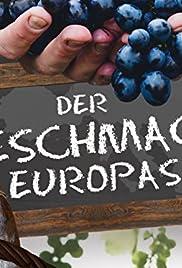 Der Geschmack Europas Poster