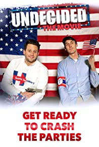 Primary photo for Undecided: The Movie